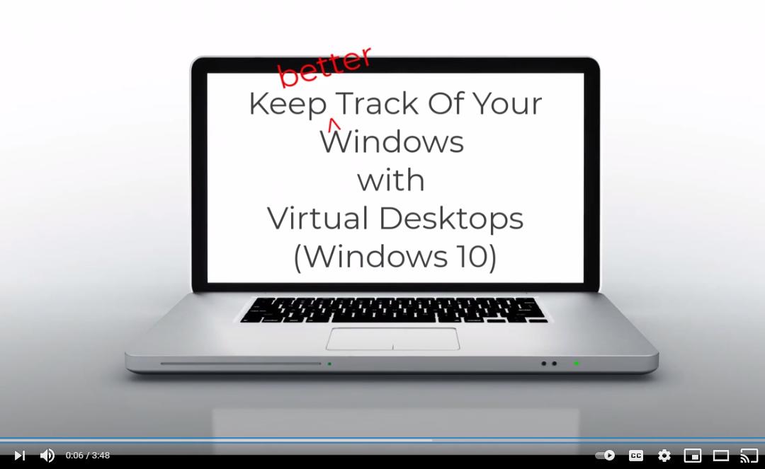 Find open windows faster using Win 10's virtual desktops